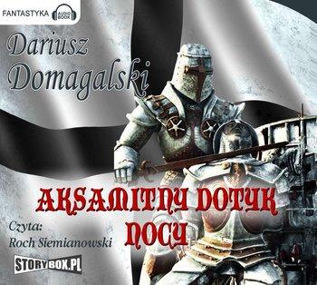Aksamitny dotyk nocy-Domagalski Dariusz