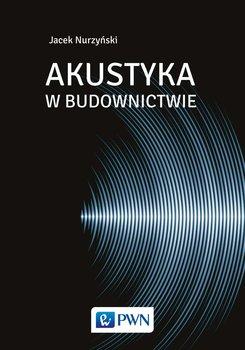 Akustyka w budownictwie-Nurzyński Jacek