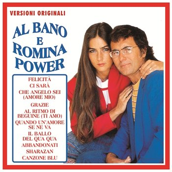 Al bano e romina power al bano romina power muzyka for Al bano e romina power