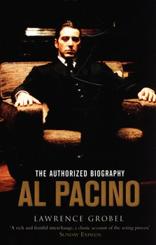 Al Pacino. The Authorized Biography - Grobel Lawrence