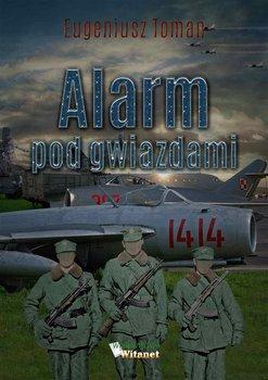 Alarm pod gwiazdami-Toman Eugeniusz