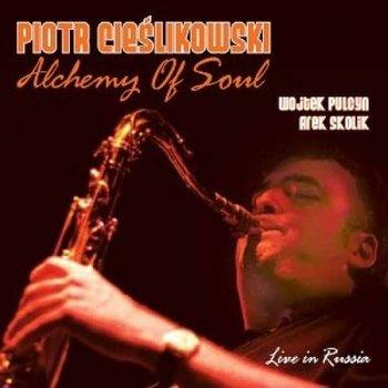Alchemy Of Soul-Cieślikowski Piotr