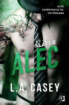 Alec. Bracia Slater. Tom 2 -Casey L.A.