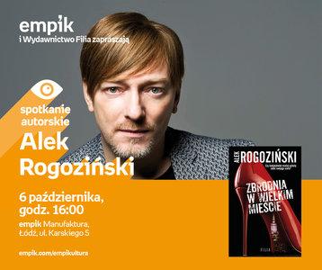 Alek Rogoziński | Empik Manufaktura