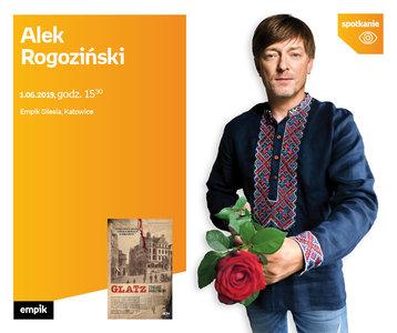 Alek Rogoziński | Empik Silesia
