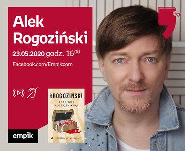 Alek Rogoziński – Premiera