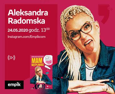 Aleksandra Radomska – Przedpremiera