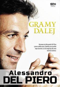 Alessandro Del Piero. Gramy dalej                      (ebook)