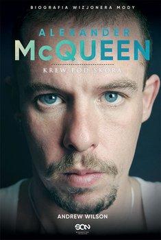 Alexander McQueen. Krew pod skórą                      (ebook)