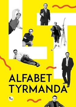 Alfabet Tyrmanda-Tyrmand Leopold, Pachocki Dariusz