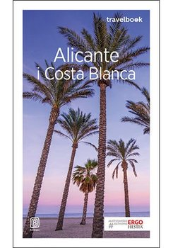 Alicante i Costa Blanca  -Zaręba Dominika