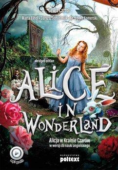Alice in Wonderland. Alicja w Krainie Czarów do nauki angielskiego-Carroll Lewis, Fihel Marta, Jemielniak Dariusz, Komerski Grzegorz
