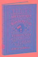 Alice's Adventures in Wonderland and Through the Looking-Gla-Carroll Lewis