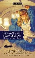 Alice's Adventures in Wonderland / Through the Looking Glass-Carroll Lewis