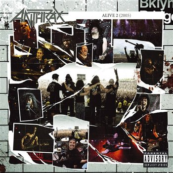 Alive 2-Anthrax