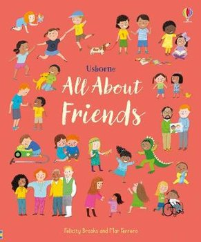 All About Friends-Brooks Felicity