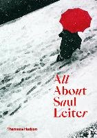 All About Saul Leiter-Leiter Saul