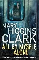 All By Myself, Alone-Clark Mary Higgins