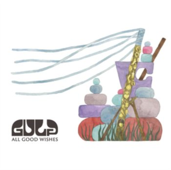 All Good Wishes-Gulp
