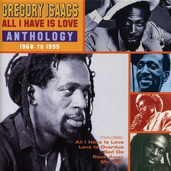 All I Have Is Love-Gregory Isaacs