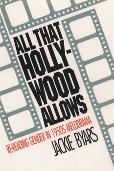 All That Hollywood Allows-Byars Jackie