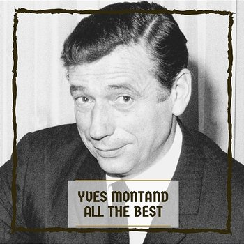 All the Best-Yves Montand