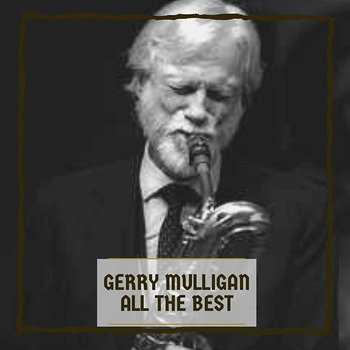 All The Best-Gerry Mulligan