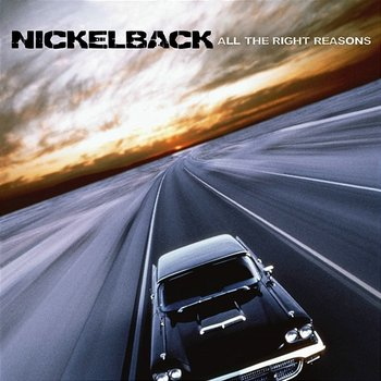 All the Right Reasons-Nickelback