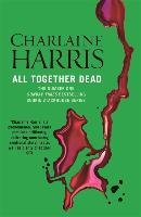 All Together Dead-Harris Charlaine