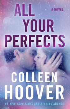 All Your Perfects - Hoover Colleen