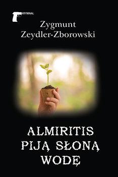 Almiritis piją słoną wodę-Zeydler-Zborowski Zygmunt