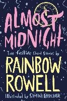 Almost Midnight: Two Festive Short Stories - Rowell Rainbow