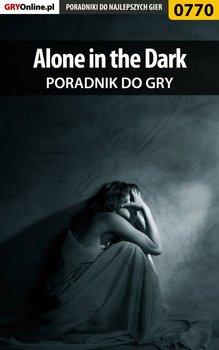 Alone in the Dark. Poradnik do gry-Hałas Jacek Stranger