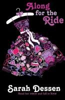 Along for the Ride-Dessen Sarah