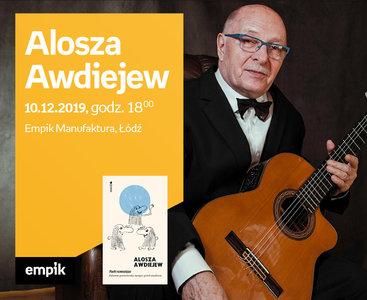 Alosza Awdiejew | Empik Manufaktura