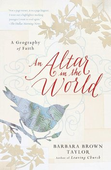 Altar in the World, An-Taylor Barbara Brown
