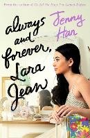 Always and Forever, Lara Jean - Han Jenny