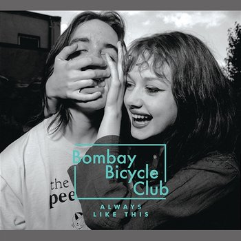 Always Like This-Bombay Bicycle Club