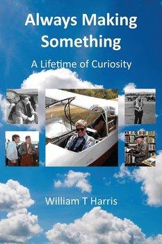 Always Making Something-Harris William T.