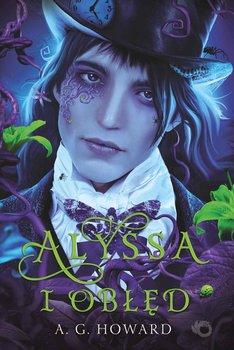 Alyssa i obłęd. Tom 2-Howard A.G.