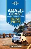 Amalfi Coast Road Trips-Bonetto Christian, Hardy Paula, Garwood Duncan