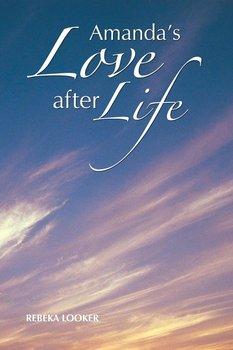 Amanda's Love After Life-Looker Rebeka