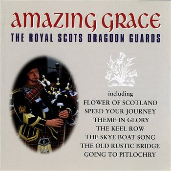Amazing Grace - Royal Scots Dragoon Guards