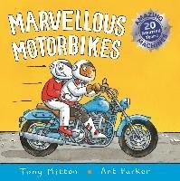 AMAZING MACHINES: MARVELLOUS MOTORBIKES-Mitton Tony