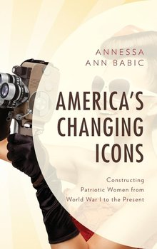 America's Changing Icons-Babic Annessa Ann