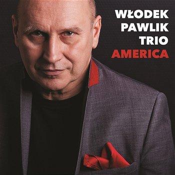America-Włodek Pawlik Trio