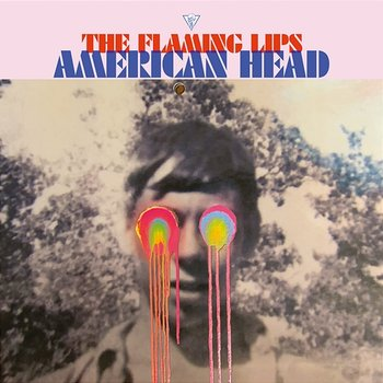 American Head-The Flaming Lips