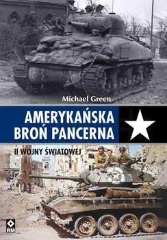 Amerykańska broń pancerna II wojny światowej-Green Michael
