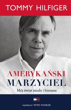 Amerykański marzyciel. Mój świat mody i biznesu                      (ebook)