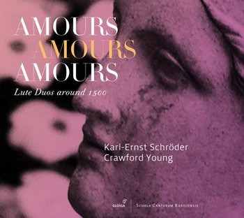 Amours Amours Amours: Lute Duos Around 1500-Schroder Karl Ernst, Young Crawford